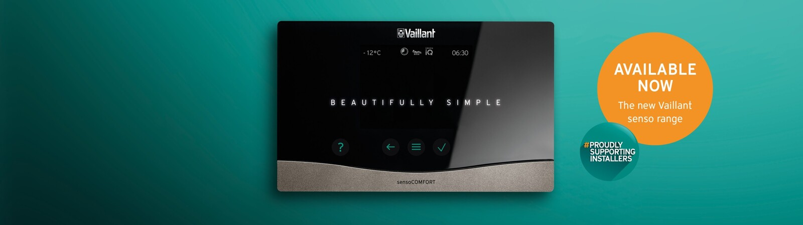 "The Vaillant sensoCOMFORT image stating ""Beautifully simple"" and that it is ""Available now"""
